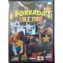 Dvd Filme É Porrada 2 Vale Tudo Luta Brasil D/l 12340
