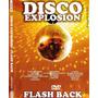 Dvd Lacrado Disco Explosion Flash Back