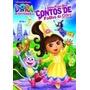 Dvd - Dora A Aventureira Dos Contos De Fadas