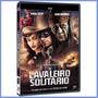 Dvd O Cavaleiro Solitário - Johnny Depp Original Lacrado