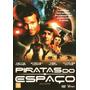 Dvd Piratas Do Espaço Stephen Dorff Dennis Hopper Raro