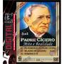 Dvd - Padre Cícero: Mitos & Realidade (2 Dvd