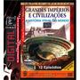 Dvd - Grandes Impérios & Civilizações (4 Dvd
