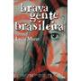 Dvd Brava Gente Brasileira (2000) - Novo Lacrado Original