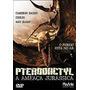 Dvd Pterodactyl A Ameaça Jurássica Coolio Original Oferta*