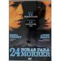 Dvd 24 Horas Para Morrer, Suspense, Original Lacrado Novo