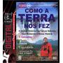 Dvd - Como A Terra Nos Fez (2 Dvd