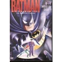 Dvd Batman O Desenho Em Série - O Início Da Saga