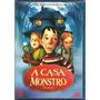A Casa Monstro Dvd Lacrado Original Nacional