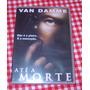 Dvd - Ate A Morte - Com Van Damme - Novo - Lacrado