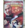Dvd Filme Jet Li O Mestre Das Armas