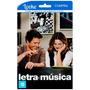 Letra E Música - Filme Online