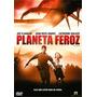Planeta Feroz Dvd Original Rarissimo Unico No Mercado Livre
