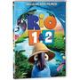 Coleção Dvd Rio 1 + Rio 2 (2 Discos) - Lacrado - Original