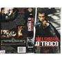 Vhs + Dvd, O Troco - Mel Gibson, Gregg Henry, Vingança Irada