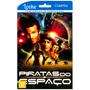 Piratas Do Espaço - Filme Online