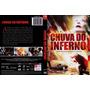 Chuva Do Inferno Dvd Original Lacrado