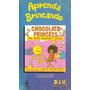 Aprenda Brincando Princesa Chocolate - Matemática - Ponei 4v