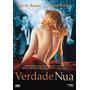 Dvd Verdade Nua (semi Novo)