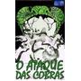 Dvd O Ataque Das Cobras/dublado
