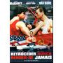 Dvd Retroceder Nunca, Render-se Jamais - Original