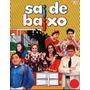 Dvd - Sai De Baixo - [frete Grátis]