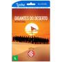 Gigantes Do Deserto - Internacional - Locação Online