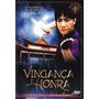 Vingança E Honra Dvd Lacrado Clássico Kung Fu