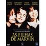Dvd As Filhas De Marvin - Meryl Streep - Lacrado