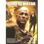 Box 4 Dvds - Duro De Matar - Quadrilogia