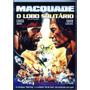Dvd - Macquade O Lobo Solitário - Chuck Norris - Lacrado