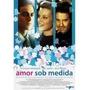 Dvd Amor Sob Medida Stuart Townsend, Amy Smart