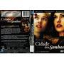 Cidade Dos Sonhos - Dvd Original Usado - Raro