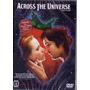 Dvd Across The Universe - Novo, Original, Lacrado