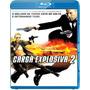 Blu-ray - Carga Explosiva 2 (lacrado)