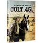 Colt 45 (1950) Randolph Scott