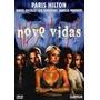 Dvd - Nove Vidas - Peris Hilton