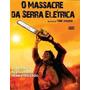 O Massacre Da Serra Elétrica / 2 Filmes + Frete Gratis