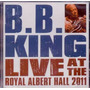 Cd Bb King Live At The Royal Albert Hall 2011