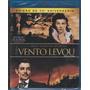Blu Ray E O Vento Levou -edicao 70 Aniversario -original
