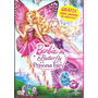 Barbie - Butterfly E A Princesa Fairy - Dvd + Brinde Exclusi