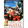Dvd- Todos Os Cães Do Natal Original Frete Grátis