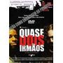 Quase Dois Irmaos Dvd Original