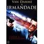 Filme A Irmandade - Jean Clude Van Damme - Dvd Original