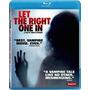 Deixa Ela Entrar (2008) - Blu Ray Importado, Lacrado