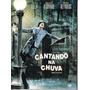 Dvd Cantando Na Chuva - Gene Kelly - Lacrado E Original