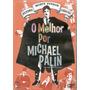 Dvd Monty Python / Flyng Circus - O Melhor Por Michael Palin