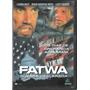 Dvd Fatwa Guerra Declarada Legendas Português Frete Grátis