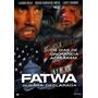 Dvd Fatwa - Guerra Declarada (semi Novo)