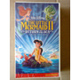Vhs The Little Mermaid 2 A Pequena Sereia 2 P Lacrada P/col.